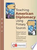 Teaching American Diplomacy  Cuba