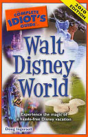 The Complete Idiot s Guide to Walt Disney World
