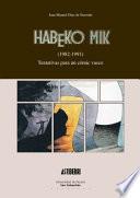 Habeko Mik  1982 1991   Tentativas para un comic vasco