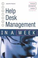 Help Desk Management in a Week