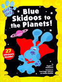 Blue Skidoos to the Planets