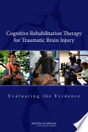 Cognitive Rehabilitation Therapy For Traumatic Brain Injury : it is considered the