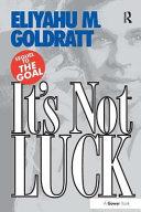 It s Not Luck