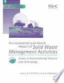 Environmental And Health Impact Of Solid Waste Management Activities book