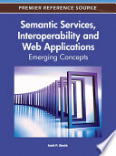 Semantic Services  Interoperability and Web Applications  Emerging Concepts