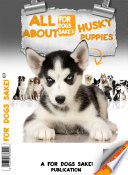 All About Husky Puppies
