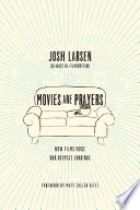 Movies Are Prayers