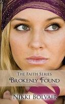 Brokenly Found