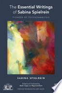 The Essential Writings Of Sabina Spielrein