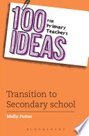 100 Ideas for Primary Teachers  Transition to Secondary School
