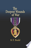 The Deepest Wounds of War