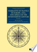 Narrative of Travels in Europe  Asia  and Africa in the Seventeenth Century