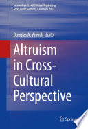 Altruism in Cross Cultural Perspective