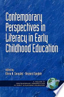Contemporary Perspectives on Literacy in Early Childhood Education