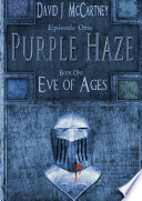 Episode One of Purple Haze