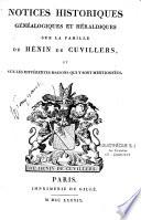 Notices historiques et chéraldiques sur la famille Henin de Cuvillers et sur les différentes maisons qui y sont mentionnées