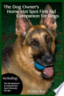 The Dog Owner s Home Hot Spot First Aid Companion for Dogs