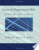 Curso de Programación Web. Javascript, Ajax y jQuery