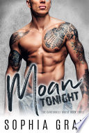 Moan Tonight