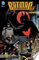 Batman Beyond 2 0  Rewired