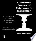 Contextual Frames of Reference in Translation