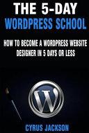 The 5 day Wordpress School