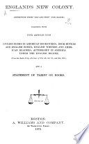 """England's New Colony. Reprinted from """"Old and New"""" for March. Together with four articles upon English books in American bookstores; Book-buyers and English books ... from the Boston Daily Advertiser of Feb. 4th, 5th, 7th, and 10th, 1870; and a statement of tariff on books"""