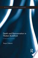 Death and Reincarnation in Tibetan Buddhism