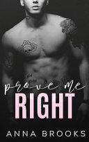Prove Me Right