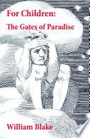 download ebook for children: the gates of paradise (illuminated manuscript with the original illustrations of william blake) pdf epub