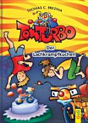 Tom Turbo: Der Lachkrampfkuchen
