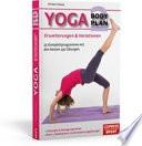 Yoga Body Plan   Erweiterungen   Variationen   25 Programme mit den besten 230   bungen