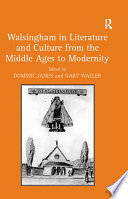 Walsingham in Literature and Culture from the Middle Ages to Modernity Book PDF