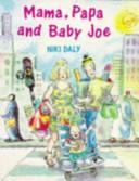 Mama Papa And Baby Joe