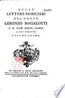 Delle Lettere familiari del conte Lorenzo Magalotti e di altri insigni nomini a lui scritte