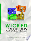 Wicked Solutions   A Systems Approach to Complex Problems