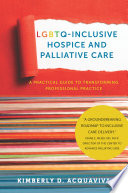 LGBTQ Inclusive Hospice and Palliative Care