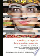 A Reflexive Inquiry into Gender Research