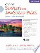 Core Servlets and JavaServer Pages: Core technologies