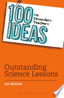 100 Ideas for Secondary Teachers  Outstanding Science Lessons