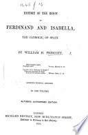 History of the Reign of Ferdinand and Isabella the Catholic  etc