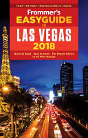 Frommer s Easyguide to Las Vegas 2018