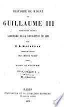 Histoire du règne de Guillaume III, pour faire suite à l'histoire de la révolution de 1688
