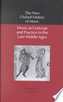 Music as Concept and Practice in the Late Middle Ages
