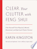 Clear Your Clutter with Feng Shui  Revised and Updated
