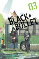 Black Bullet, Vol. 3 (manga) Book