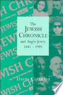 The Jewish Chronicle and Anglo Jewry  1841 1991