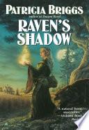 Raven S Shadow : a fantastical series set in a world where...