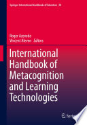 International Handbook of Metacognition and Learning Technologies