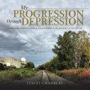 My Progression Through Depression